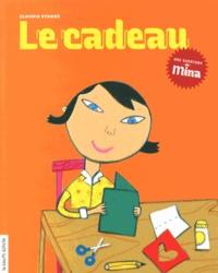 Claudie Stanké - Le cadeau.
