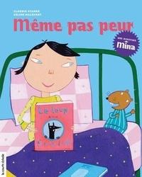 Claudie Stanké et Céline Malépart - Même pas peur.