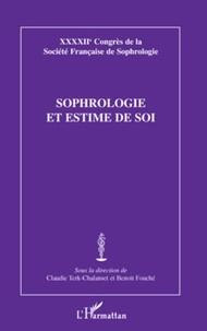 Claudie Terk-Chalanset et Benoît Fouché - Sophrologie et estime de soi.