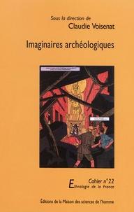 Claudie Voisenat - Imaginaires archéologiques.