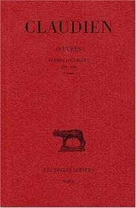 Claudien - Oeuvres - Tome 2, Poèmes politiques (395-398) 2 volumes.
