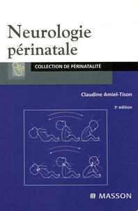 Claudine Amiel-Tison - Neurologie périnatale.