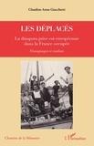 Claudine Anne Giacchetti - Les déplacés - La diaspora juive est-européenne dans la France occupée. Témoignages et combats.