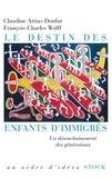 Claudine Attias-Donfut et François-Charles Wolff - Le destin des enfants d'immigrés.