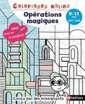 Claudine Aubrun et Savine Pied - Opérations magiques CM1-CM2 - 9-11 ans.