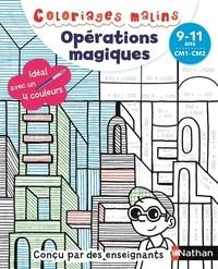 Claudine Aubrun et Savine Pied - Opérations magiques CM1-CM2.