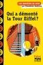 Claudine Aubrun - Qui a démonté la tour Eiffel ?.