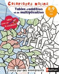Claudine Aubrun et Savine Pied - Tables d'addition et de multiplication CE2.