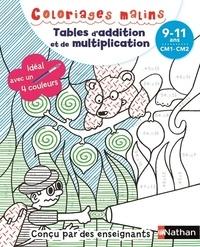 Claudine Aubrun - Tables d'addition et de multiplication CM1-CM2 - 9-11 ans.