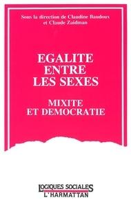 Claudine Baudoux et Claude Zaidman - Egalité entre les sexes - Mixité et démocratie.