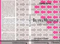 Claudine Bavoux - Islam et métissage - Des musulmans créolophones à Madagascar : les Indiens sunnites sourti de Tamatave.