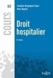 Claudine Bergoignan-Esper et Marc Dupont - Droit hospitalier.