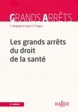 Claudine Bergoignan-Esper et Pierre Sargos - Les grands arrêts du droit de la santé.