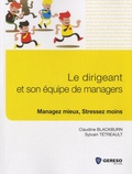 Claudine Blackburn et Sylvain Tétreault - Le dirigeant et son équipe de managers.