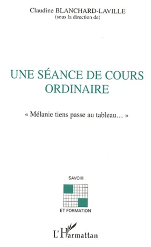Claudine Blanchard-Laville et  Collectif - .