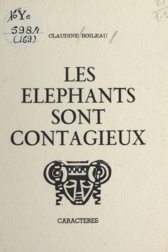 Les éléphants sont contagieux