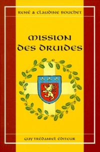 Claudine Bouchet et René Bouchet - Mission des druides.