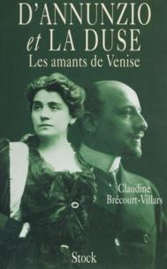 Claudine Brécourt-Villars - D'Annunzio et la Duse - Les amants de Venise.