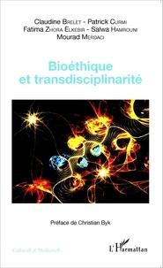 Claudine Brelet et Patrick Curmi - Bioéthique et transdisciplinarité.