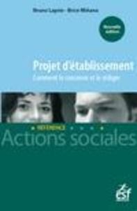 Claudine Brissonnet - Projet d'établissement - Comment le concevoir et le formaliser.