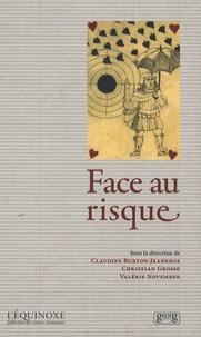Claudine Burton-Jeangros et Christian Grosse - Face au risque.