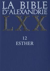 Accentsonline.fr La Bible d'Alexandrie - Tome 12, Esther Image