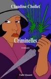 Claudine Chollet - Criminelles.