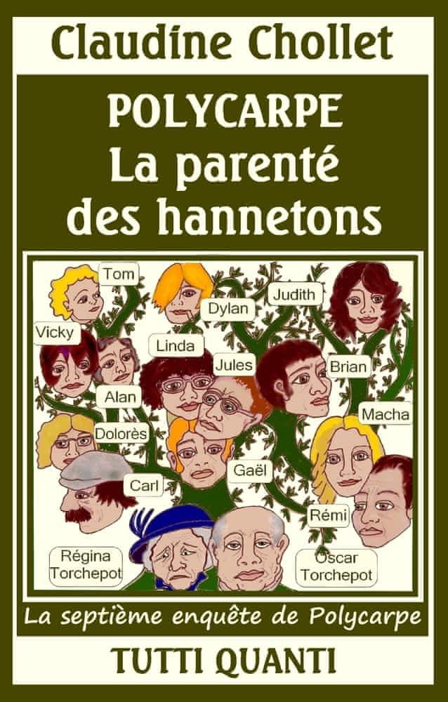 https://products-images.di-static.com/image/claudine-chollet-polycarpe-tome-7-la-parente-des-hannetons/9782954225760-475x500-2.jpg