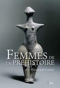 Femmes de la Préhistoire - Claudine Cohen pdf epub