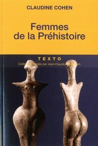 Claudine Cohen - Femmes de la préhistoire.