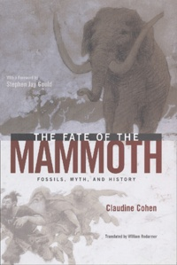 The Fate of the Mammoth. Fossils, Myth, and History.pdf