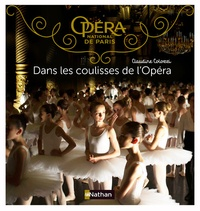 Claudine Colozzi - Dans les coulisses de l'Opéra.