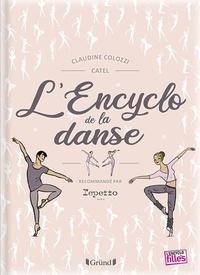 Claudine Colozzi et  Catel - L'encyclo de la danse.