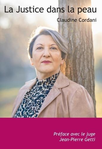 Claudine Cordani - La justice dans la peau.