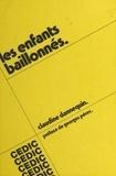 Claudine Dannequin et Georges Perec - Les enfants baillonnés.