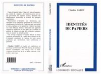 Claudine Dardy - Identités de papiers.