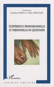 Claudine Dardy et Cédric Frétigné - L'expérience professionnelle et personnelle en questions.