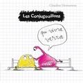 Claudine Desmarteau - Les conjugouillons Tome 2 : Qui vivra verra.