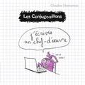 Claudine Desmarteau - Les conjugouillons Tome 3 : J'écrivis un chef-d'oeuvre.