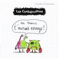 Claudine Desmarteau - Les conjugouillons Tome 6 : Au moins t'auras essayé !.