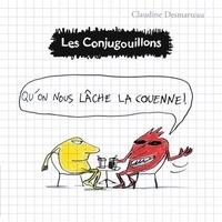 Claudine Desmarteau - Les conjugouillons Tome 8 : Qu'on nous lâche la couenne !.