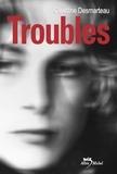 Claudine Desmarteau - Troubles.