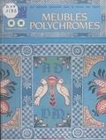 Claudine Duchaillut et Jean-Yves Duchaillut - Meubles polychromes.
