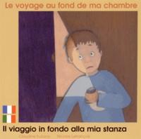 Claudine Furlano et Nicolas Lefrançois - Le voyage au fond de ma chambre.