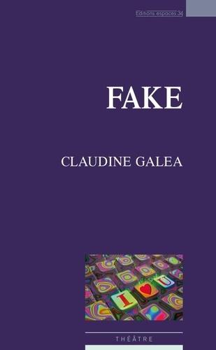 Claudine Galéa - Fake.