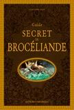 Claudine Glot - Guide secret de Brocéliande.