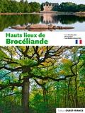 Claudine Glot et Yvon Boëlle - Hauts lieux de Brocéliande.