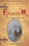 Claudine Glot et Marc Nagels - La Légende arthurienne Tome 1 : Excalibur - Ou L'aurore du royaume.