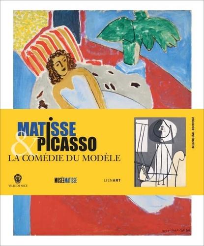Claudine Grammont - Matisse et Picasso - La comédie du modèle.