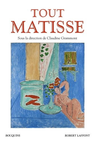 Tout Matisse - Claudine Grammont - Format ePub - 9782221240038 - 19,99 €